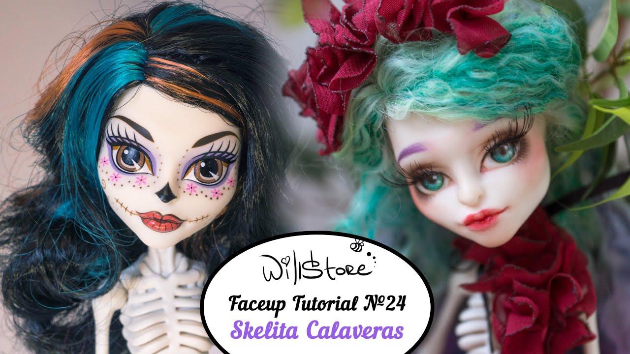 Faceup Tutorial №24 Skelita Calaveras OOAK Monster High Cutom doll ...