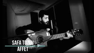Safa Tozlu - Affet ( Derya Bedavacı Cover )