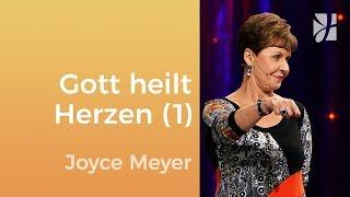 Gott heilt zerbrochene Herzen (1) – Joyce Meyer – Seelischen Schmerz heilen