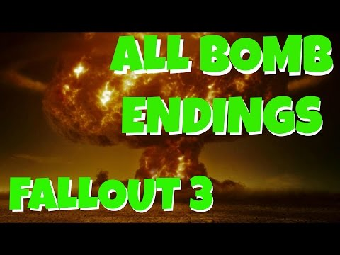 Fallout 3: ALL BOMB ENDINGS |