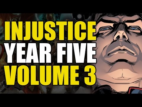 The Death of... (Injustice Gods Among Us: Year Five Volume 3)