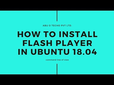 How To Install A Flash Player In Ubuntu | 18.04 | Terminal