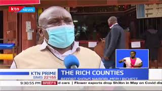 The Rich Counties: Leaders fault KNBS report; report says Nairobi, Meru among the richest counties