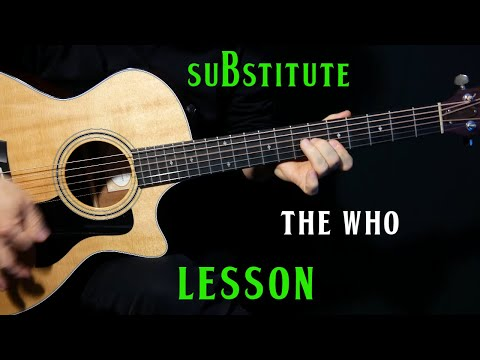 "how to play ""Substitute"" on guitar by The Who 