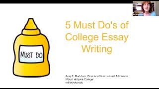 5 Must Do's of College Essay Writing by Mount Holyoke College