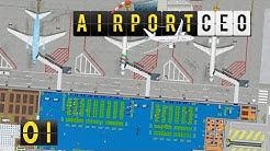 Airport CEO | Flughafen Bau und Management Simulator ► #01 deutsch german