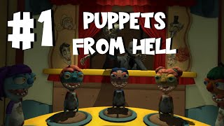 Hello Puppets VR Part 1 - Puppets From Hell!