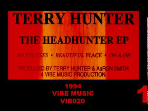 TERRY HUNTER - NO EXCUSES (VOCAL MIX) (Headhunter E.P.) [HQ] (1/4)