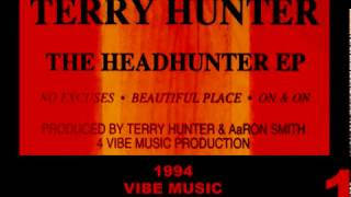 TERRY HUNTER - NO EXCUSES (VOCAL MIX) (Headhunter E.P.) [HQ] (1/4)