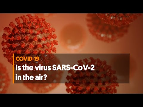 COVID-19: Is the virus SARS-CoV-2 in the air?