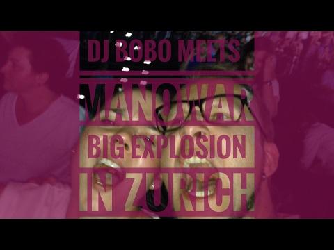 DJ Bobo meets Manowar, EXPLOSION in Zurich