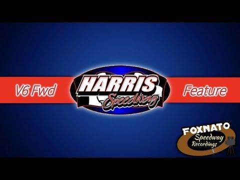 6/1/19 V6 Fwd Feature   Harris Speedway