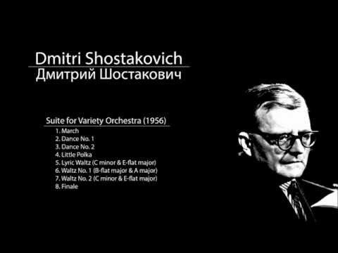 Shostakovich - Suite for Variety Orchestra - 1. March