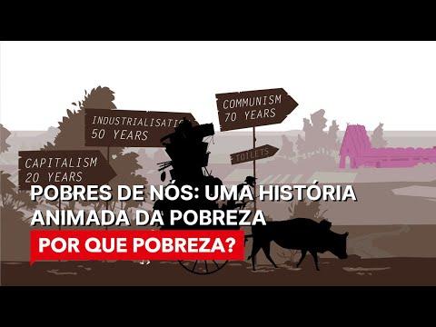A Hisória Da Pobreza - Porque Pobreza?