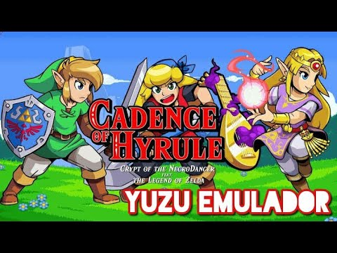 Yuzu Emulador Cadence Of Hyrule Crypt Of The Necrodancer Featuring The Legend Of Zelda Youtube