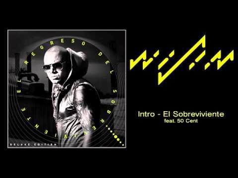 Wisin  - ( Intro )  El Sobreviviente Audio ft  50 Cent