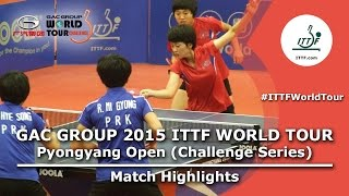 2015 Pyongyang Open Highlights: KIM/RI vs RI/Song (Final)