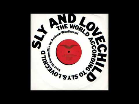 Sly & Lovechild - The World According To Sly & Lovechild (Soul Of Europe Mix) [Heavenly] 1990