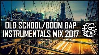 Old School East Coast Boom Bap Beat Mix 2017