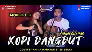 Nabila Maharani Kopi Dangdut - Fahmi Shahab (Cover Ft. Tri Suaka) Mp3