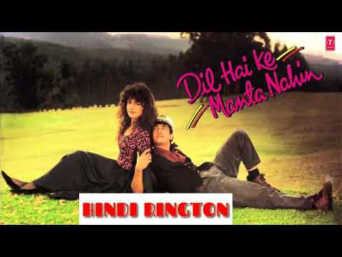 Dil Hai Ke Manta Nahi ||Hindi ringtone