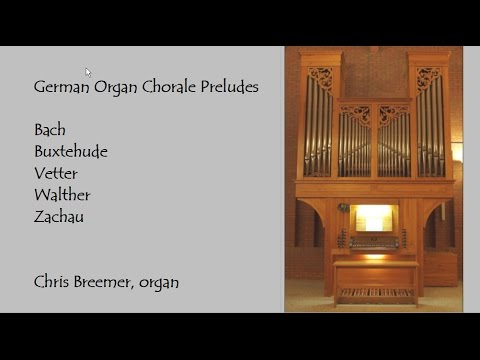 Organ chorale preludes from the German Baroque