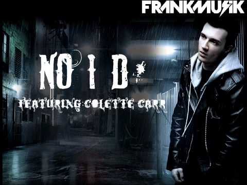 Frankmusik - No I.D. (featuring Colette Carr)