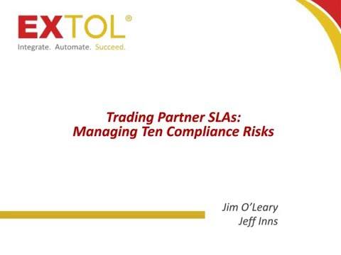 Trading Partner SLAs: Managing Ten Compliance Risks