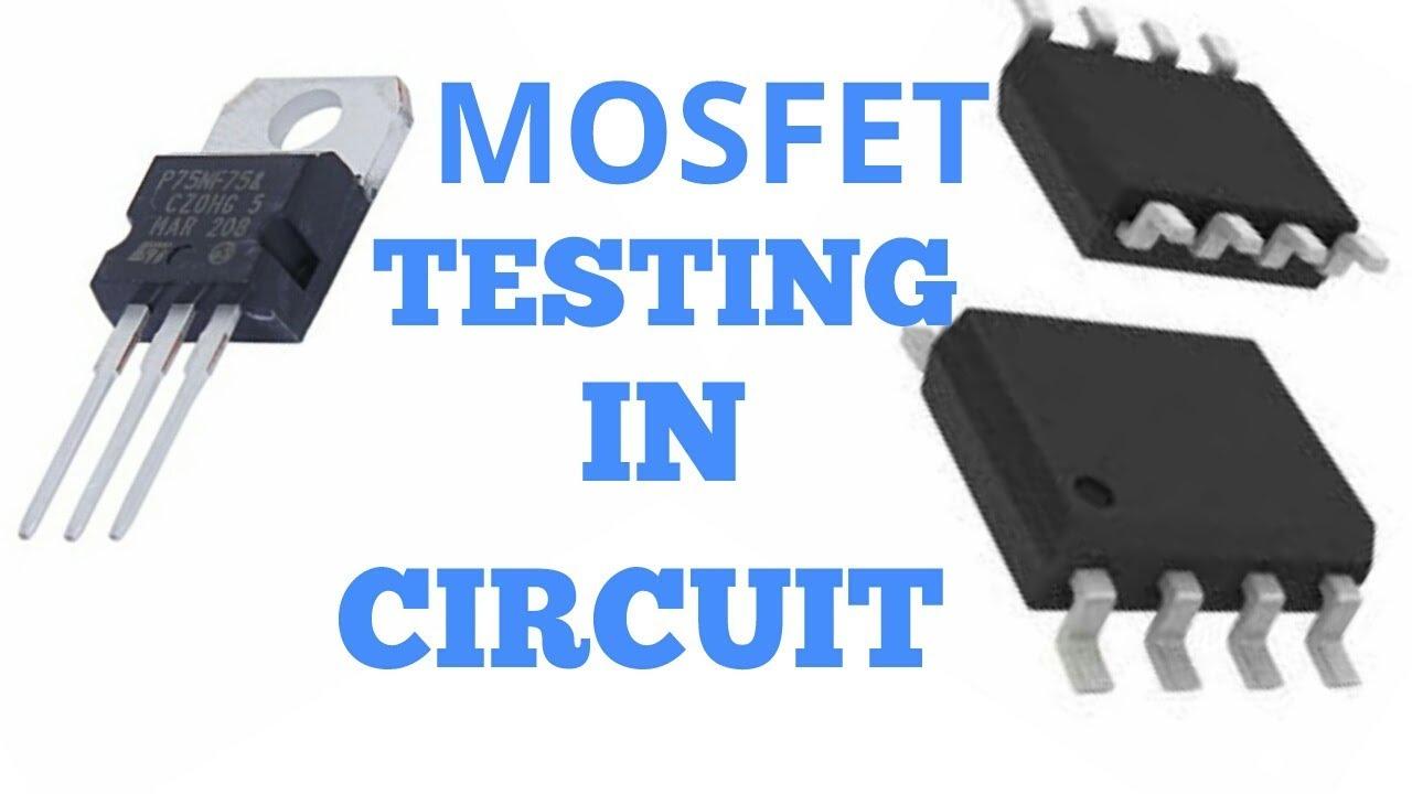 Mosfet Testing In Circuit 3 Pin 8 Fet Checking 4 Leg Led Wiring Diagram Find