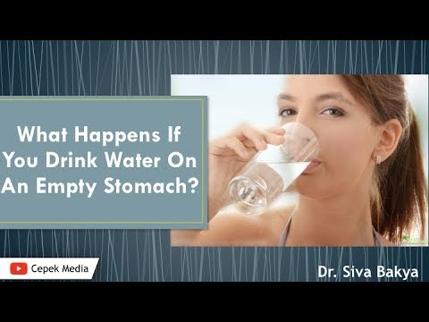 What Happens If You Drink Water On Empty Stomach? Dietary | General Medicine