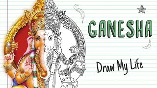 GANESH GOD OF WISDOM AND LUCK| Draw My Life