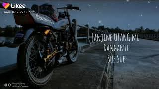 Download Janjine Utang Ranganti Sue Sue