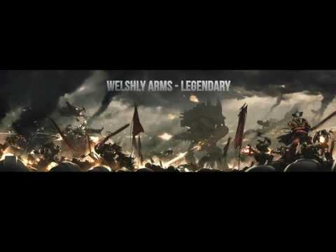 Welshly Arms - Legendary (Bass Boost)