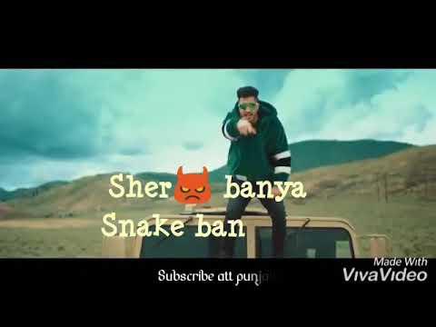 Sher Banya Snake Bane Nahi(lyrical)- Jassi Gill  Whatsapp Status