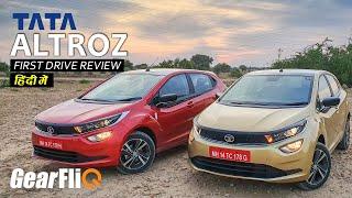 Tata Altroz - Detailed Drive Review | Hindi | GearFliQ