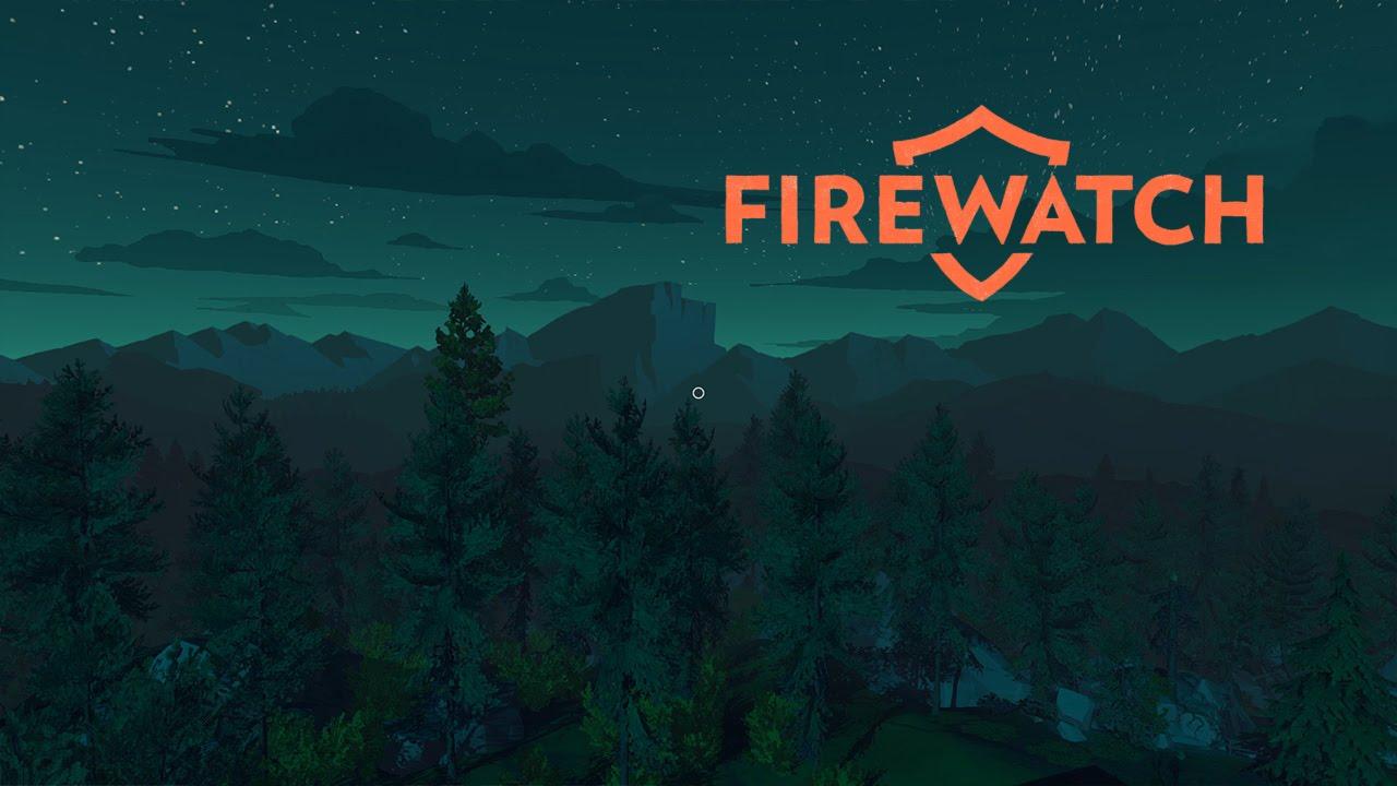First Play: Firewatch