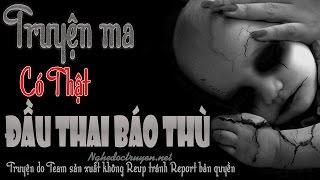 Oan Hồn Đầu Thai Báo Thù - Có thật rùng rợn nhưng đầy ý nghĩa