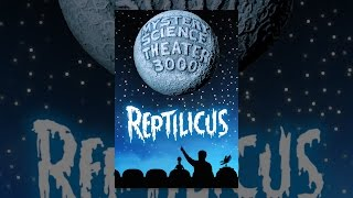 Mystery Science Theater 3000: Reptilicus