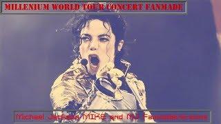 Michael Jackson MILLENIUM WORLD TOUR CONCERT by MJ FanmadeVersions