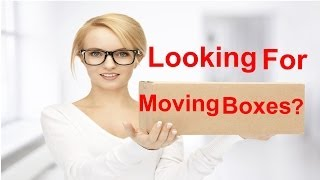 Where To Get Boxes For Moving