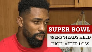 49ers have 'heads held high' after tough Super Bowl 54 loss to Chiefs | NBC Sports Bay Area