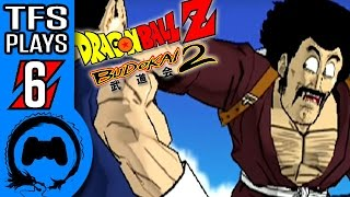 DRAGON BALL Z: BUDOKAI 2 Part 6 - TFS Plays