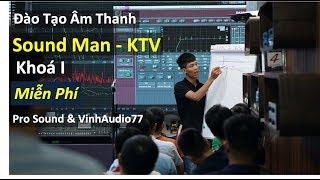 Đào tạo Kỹ Thuật Viên Âm Thanh - Khoá I - Miễn Phí - Fb: 0974743311
