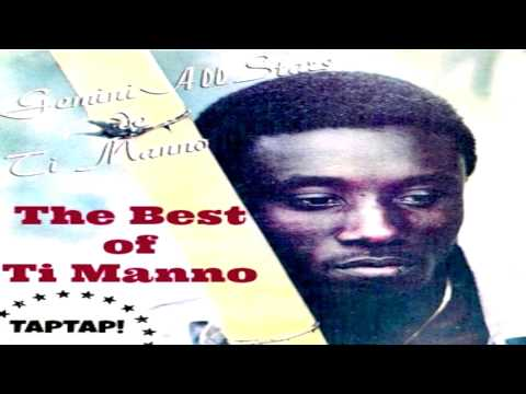 Ti Manno - The Best of Ti Manno (Official Full Album)