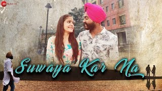 Suwaya Kar Na - Harleen Singh Mp3 Song Download