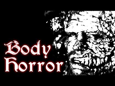 Body Horror ➣ Horror Trip #4 (Bloody Disgusting; RagnarRox)