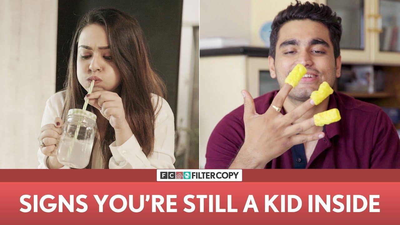 FilterCopy | Signs You're Still A Kid Inside | Ft  Apoorva Arora and Viraj  Ghelani