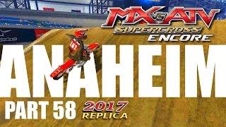 MX vs ATV Supercross Encore! - Gameplay/Walkthrough - Part 58 - Anaheim 2017 Replica!