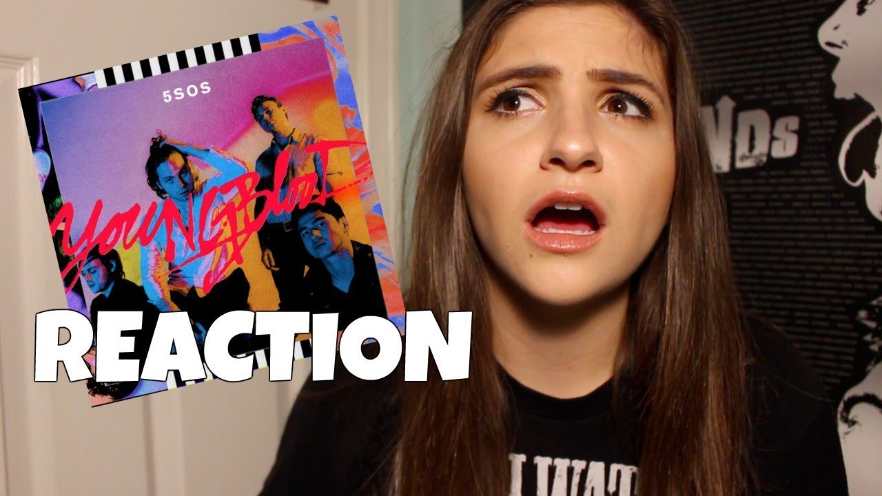 5SOS YOUNGBLOOD ALBUM REACTION