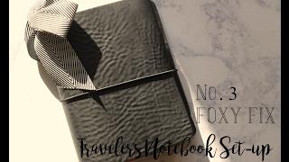 a6 travelers notebook set up foxy fix no 3